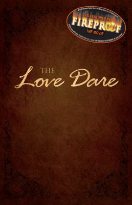 Love Dare By: Stephen and Alex Kendrick