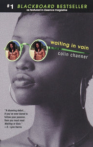Waiting In Vain By: Colin Channer