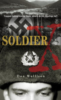 Soldier By: Don Wulffson