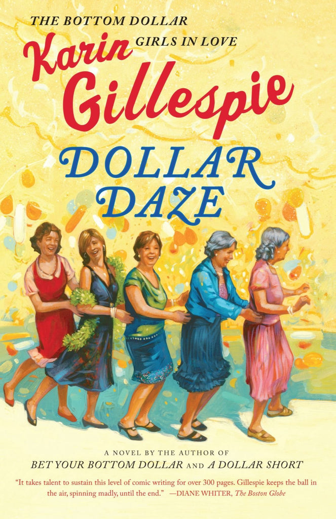 Dollar Daze By: Karin Gillespie