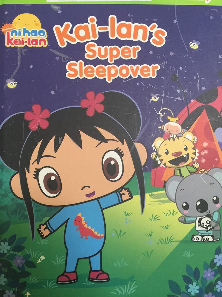 Kai-lan's Super Sleepover By: Amy Keating Rogers