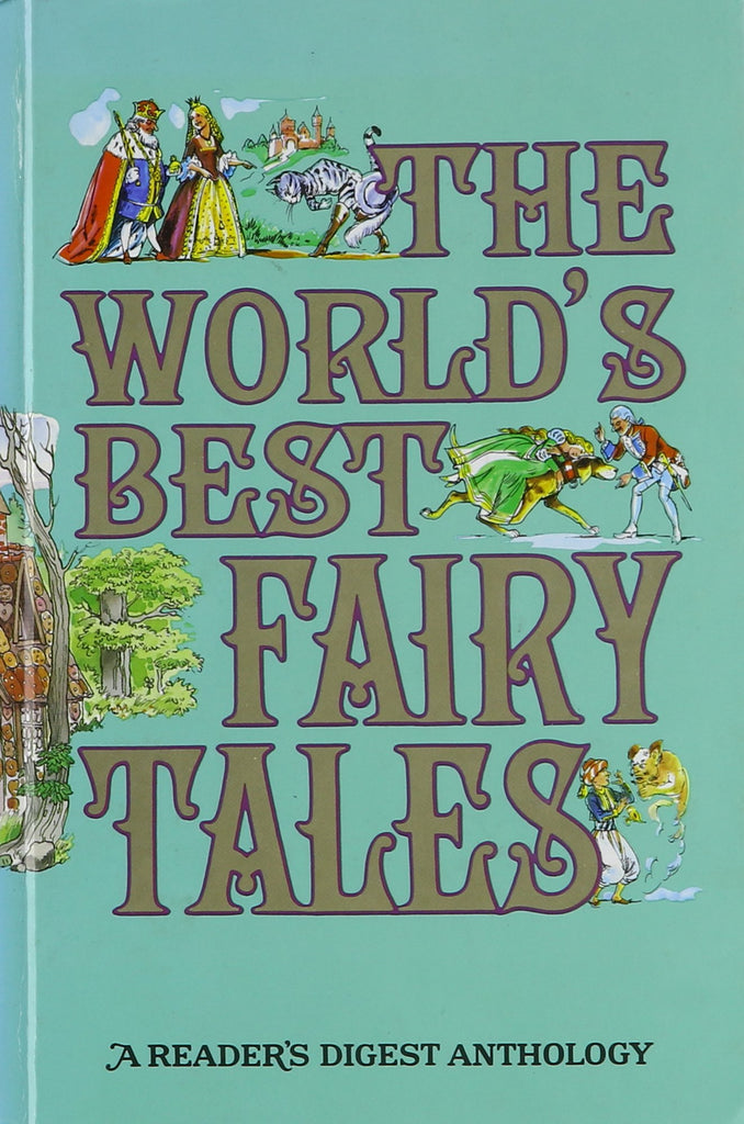 The World's Best Fairy Tales By: Reader's Digest