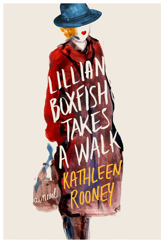 Lillian Boxfish Takes A Walk By: Kathleen Rooney