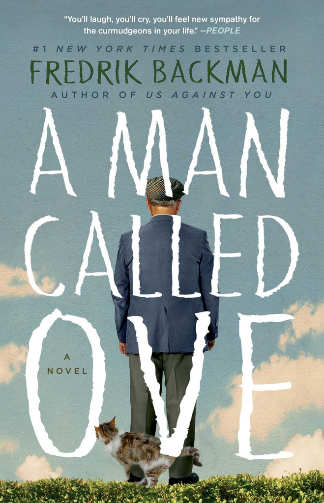 A Man Called Ove By: Fredrik Backman