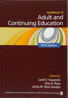 Adult and Continuing Education By: 2010 Edition  By: C.H.