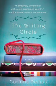 The Writing Circle By: Corinne Demas