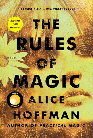 The Rules of Magic By: Alice Hoffman