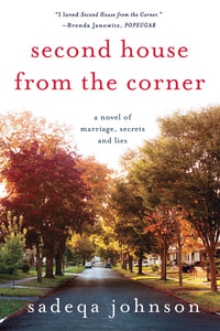 Second House from the Corner By: Sadeqa Johnson