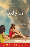 Lucky Us By: Amy Bloom