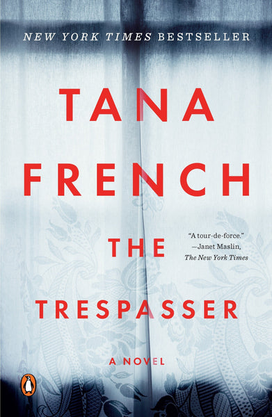 The Trespasser By: Tana French