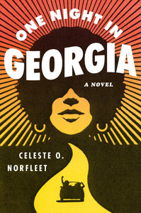 One Night In Georgia By: Celeste O. Norfleet