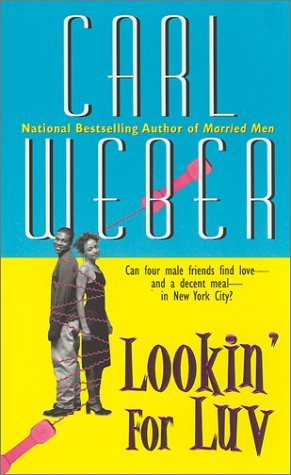 Lookin' For Luv By: Carl Weber