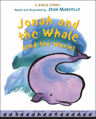 Jonah and the Whale by: Jean Marzollo
