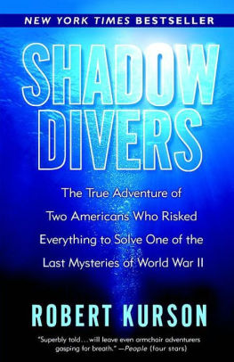 Shadow Divers By: Robert Kurson