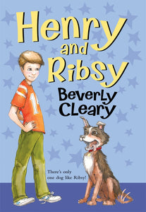 Henry and Ribsy By: Beverly Cleary
