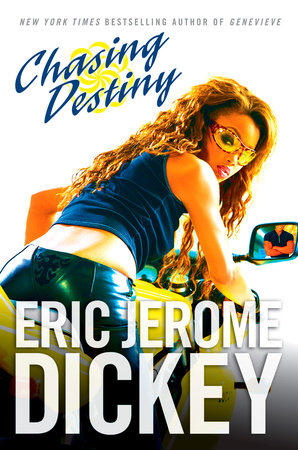 Chasing Destiny By: Eric Jerome Dickey