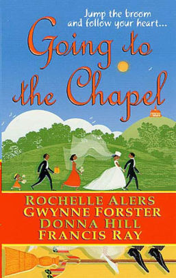 Going To The Chapel By: Rochelle Alers