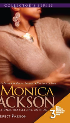 Perfect Passion By: Monica Jackson