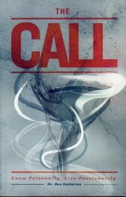 The Call by: Dr. Ben Gutierrez