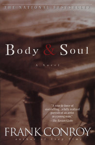 Body & Soul By: Frank Conroy