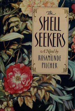 The Shell Seekers By: Rosamunde Pilcher