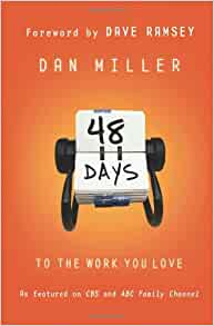 48 Days to the Work you Love By: Dan Miller
