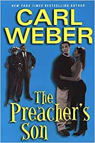 The Preacher's Son By: Carl Weber
