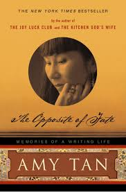 The Opposite Of Fate By: Amy Tan