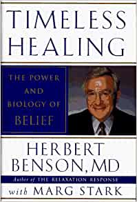 Timeless Healing By: Herbert Benson, MD