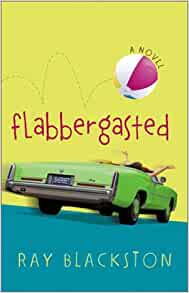 Flabbergasted By: Ray Blackston