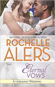 Eternal Vows By: Rochelle Alers