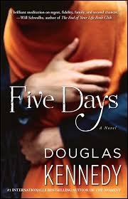 Five Days By: Douglas Kennedy