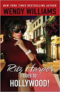 Ritz Harper Goes To Hollywood By: Wendy Williams