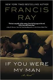 If You Were My Man By: Francis Ray