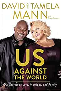 Us Against The World By: David & Tamela Mann