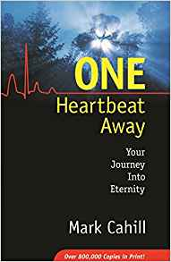One Heartbeat Away By: Mark Cahill