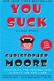 You Suck By: Christopher Moore