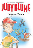 Fudge-a-Mania By: Judy Blume
