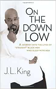On The Down Low By: J. L.King