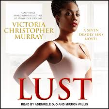 Lust By: Victoria Christopher Murray
