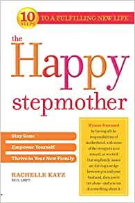 The Happy Stepmother By: Rachelle Katz