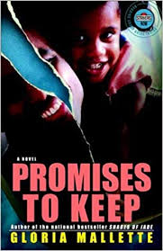 Promises To Keep By: Gloria Mallette