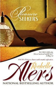 Pleasure Seekers By: Rochelle Alers