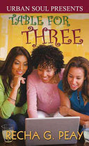 Table For Three by: Recha G. Peay