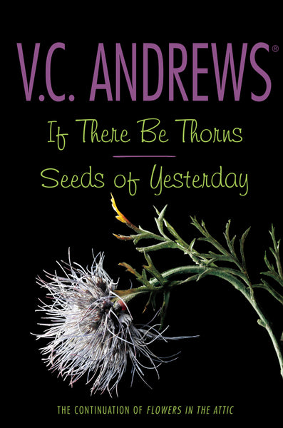 If There Be Thorns By: V C Andrews