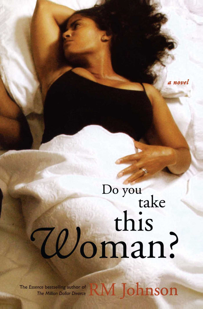 Do You Take This Woman By: RM Johnson