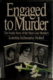 Engaged to Murder By: Loretta Schwartz-Nobel
