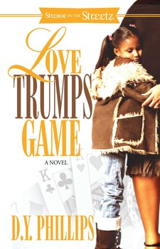 Love Trumps Game By: D.Y. Phillips