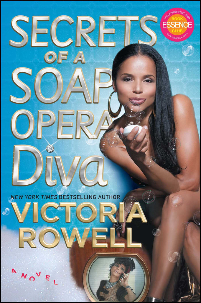 Secrets of a Soap Opera Diva By: Victoria Rowell