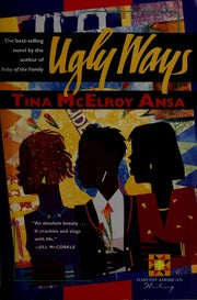 Ugly Ways By: Tina McElroy Ansa